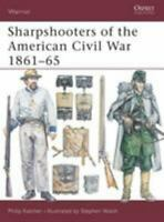 Sharpshooters of the American Civil War 1861-65 Paperback Philip Katcher