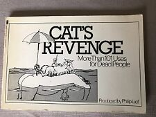 Cats Revenge More Than 101 Uses For Dead People By Philip Lief