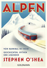The Alps-by Hannibal until Heidi by Stephen O'Shea (20.11.2017, Paperback)