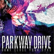 Parkway Drive - Dont Close Your Eyes CD New BMTH IKTPQ In Hearts Wake Northlane