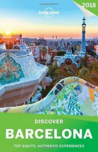 Lonely Planet Discover Barcelona 2018 (Travel  by Quintero, Josephine 1786576228