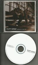 RUFF ENDZ Someone to Love you  w/ACAPPELLA & INSTRUMENTAL &EDIT PROMO CD Single