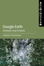 GOOGLE EARTH, OUTREACH AND ACTIVISM