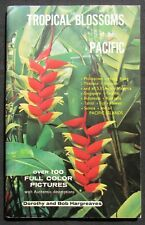 1970 Tropical Blossoms of the Pacific- Dorothy & Bob Hargreaves