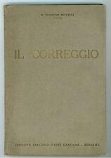 MOTTINI EDOARDO G. IL CORREGGIO ISTITUTO ITALIANO D'ARTI GRAFICHE 1935 PITTURA
