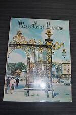 Merveilleuse Lorraine -  Editions Dernières Nouvelles 1960