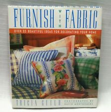 FURNISH WITH FABRIC 25 Ideas Tricia Guild Hardcover
