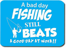 BAD DAY FISHING - Fish / Fly / Fresh / Novelty /Gift Idea Computer PC Mouse Mat