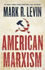 American Marxism by Mark R. Levin (2021, Hardcover)