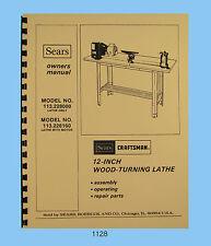 "Sears Craftsman 12"" Wood Lathe 113.228000 & 113.228160 Op & Parts Manual #1128"