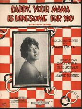 Daddy Your Mama Is Lonesome For You 1921 Mamie Smith Sheet Music
