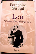 LOU/HISTOIRE D UNE FEMME LIBRE/F.GIROUD/FAYARD/2002/NIETZSCHE/RILKE/REE/FREUD