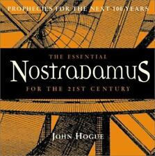 The Essential Nostradamus for the 21st Century: Prophecies for the Next 100 Year