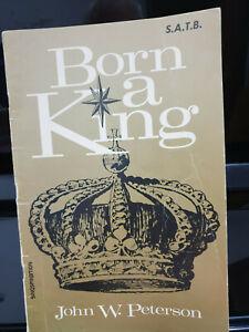 Born a King - John W. Peterson