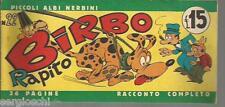 PICCOLI ALBI NERBINI # 22 - BIRBO RAPITO -1947(?) - ORIGINALE - STRISCIA - FS2