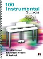 Keyboard Noten : 100 Instrumental Songs - leichte Mittelstufe - BOE7642