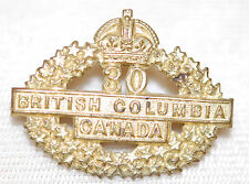 C.E.F. 30th BRITISH COLUMBIA BATTALION Collar Badge