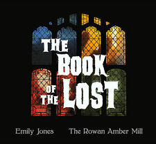The Book of the Lost by Emily Jones and the Rowan Amber Mill