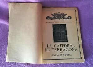 LA CATEDRAL DE TARRAGONA, JUAN RUIZ PORTA 1931