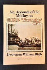 Lieutenant William Bligh - An Account Of The Mutiny ON HMS Bounty - pb