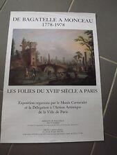 AFFICHE ORIGINALE exposition DE BAGATELLE A MONCEAU 1778,1978  AF49