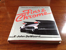 Fins & Chrome - American Automobiles of the 1950's - E.J DeWaard - Bison 1988