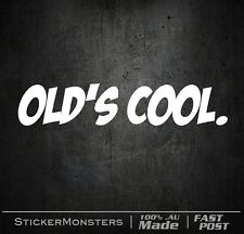 OLD'S COOL Sticker Decal 220mmW Old School Ford Holden Vintage Rod Rat Custom