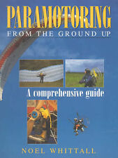 Good, Paramotoring: From the Ground Up, Whittal, Noel, Book