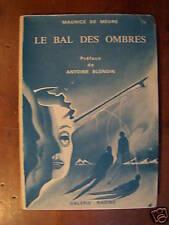 Antoine BLONDIN LE BAL DES OMBRES Maurice de MEURE