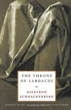 The Throne of Labdacus: A Poem, Schnackenberg, Gjertrud,0374527962, Book, Good