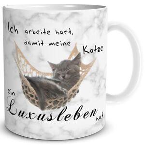 Tasse Katze Spruch Becher Kaffee Cat Katzen Motiv Luxus Arbeit Geschenk lustig