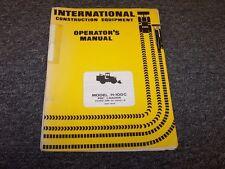 International Harvester H100C Wheel Pay Loader Owner Operator User Manual Guide