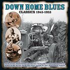 Down Home Blues Classics 19431953 [CD]