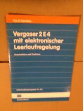 VW Vergaser 2 E 4 mit elektronischer Laufregelung Funktion Selbststudienprogramm
