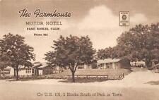 The Farmhouse Motor Hotel PASO ROBLES CA US 101 Roadside California Postcard