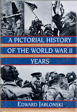 A Pictorial History of the World War II Years, Edward Jablonski, Used; Very Good