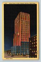 Vintage Linen View of Dallas Power & Light Company Night Dallas TX, Postcard X16