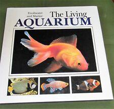 The Living Aquarium by Peter Hunnam (1988, Hardcover)