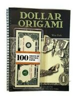 Dollar Origami by Won Park (2016, Kit) New