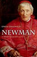 Newman. A Short Introduction by Chadwick, Owen (Formerly Regius Professor of Mod