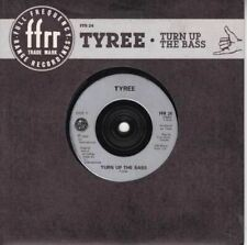 "Turn Up The Bass 7"" (UK 1989) : Tyree"