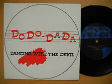 "DO DO . DA DA Dancing With The Devil 45 7"" single 1987 Sweden near mint"