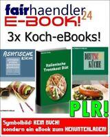 3 eBooks - Deutsche Asiatische Küche Italien Trennkost PDF Kochbuch Rezepte PLR