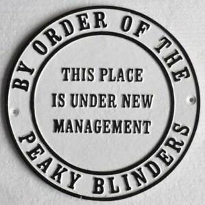 PEAKY BLINDERS - Cast Iron Sign - THIS PLACE IS UNDER NEW MANAGEMENT