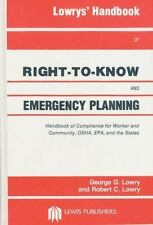 Lowrys' Handbook of Right-to-Know and Emergency Planning, Sara Title I-ExLibrary