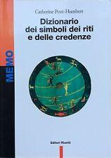 Dizionario dei simboli, dei riti e delle credenze - C.P.Humbert - Ed. Riuniti