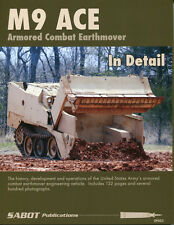 Sabot Publications, M9 ACE, Armored Combat Earthmover in Detail