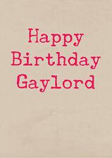 Happy Birthday Gaylord ~ molto scortese Saluti cartolina ~ basick Vasino BOCCA pm-ba116