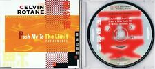 Celvin rotane-push me to the Limit-the remixé - 3 track MAXI CD -