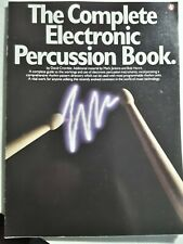 The Complete Electronic Percussion Book by David Crombie, 1987 publication